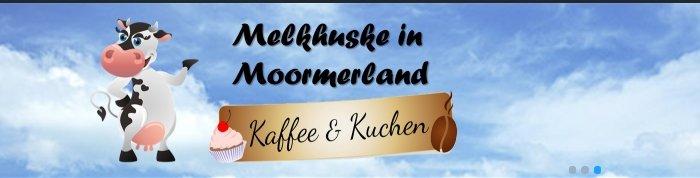 melkhuske Moormerland Cafe Kuchen Königsmoor Ostfriesland